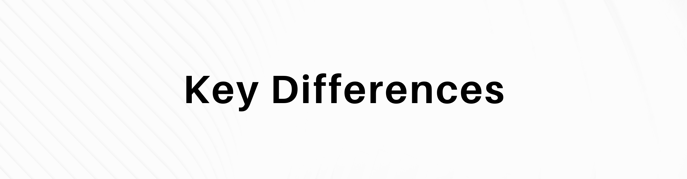 "This is a graphic that reads ""key differences."""