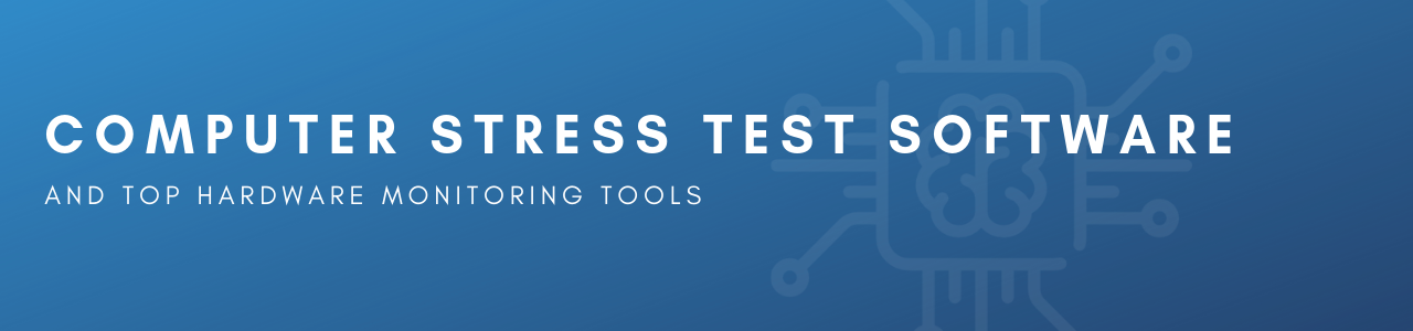 Computer Stress Test Software Banner