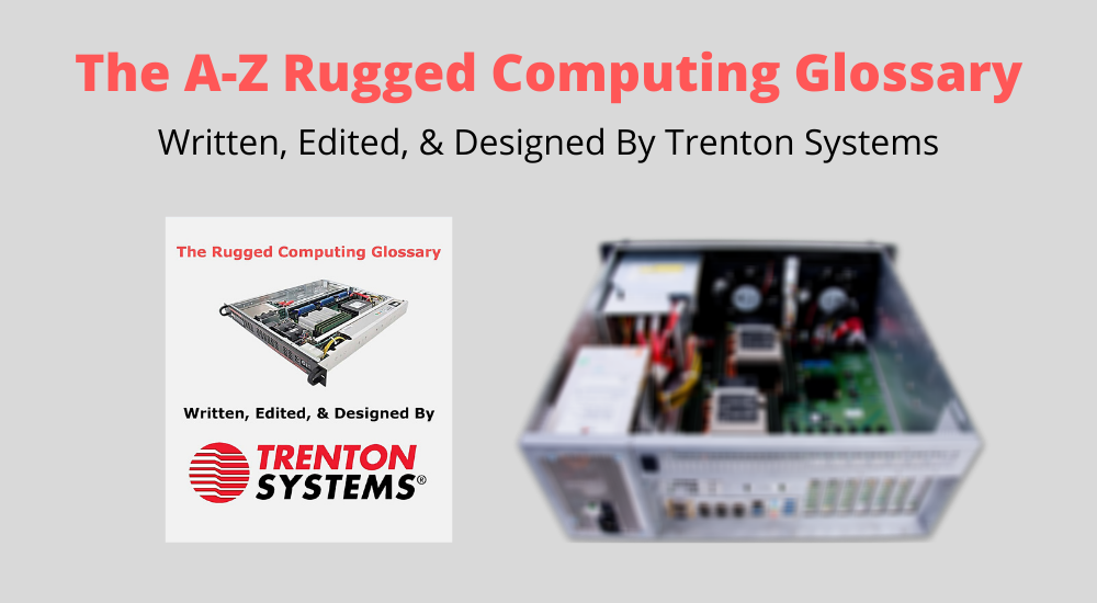 The A-Z Rugged Computing Glossary [Free PDF Copy]