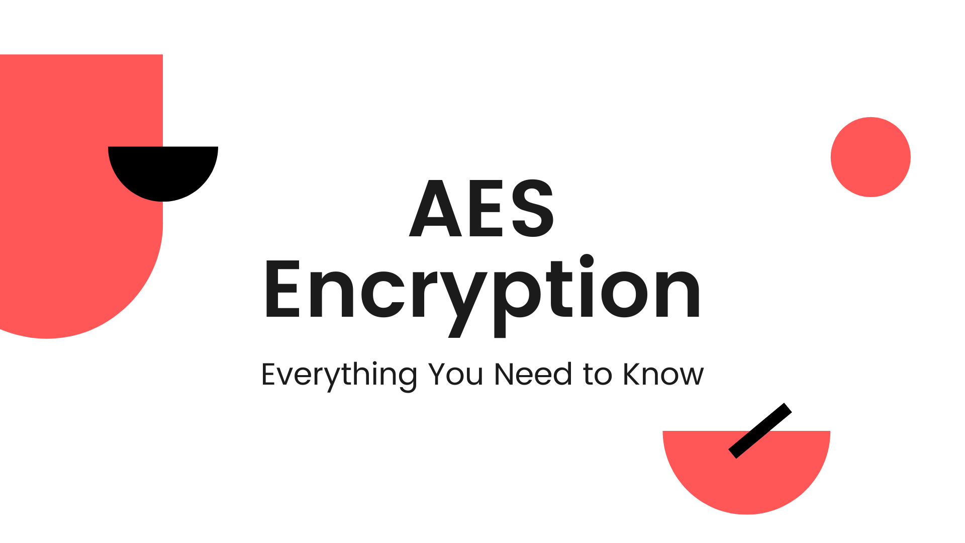 AES Encryption: The Definitive Question-And-Answer Guide