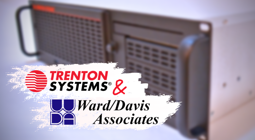 Trenton Systems partners with Ward/Davis to boost West Coast sales